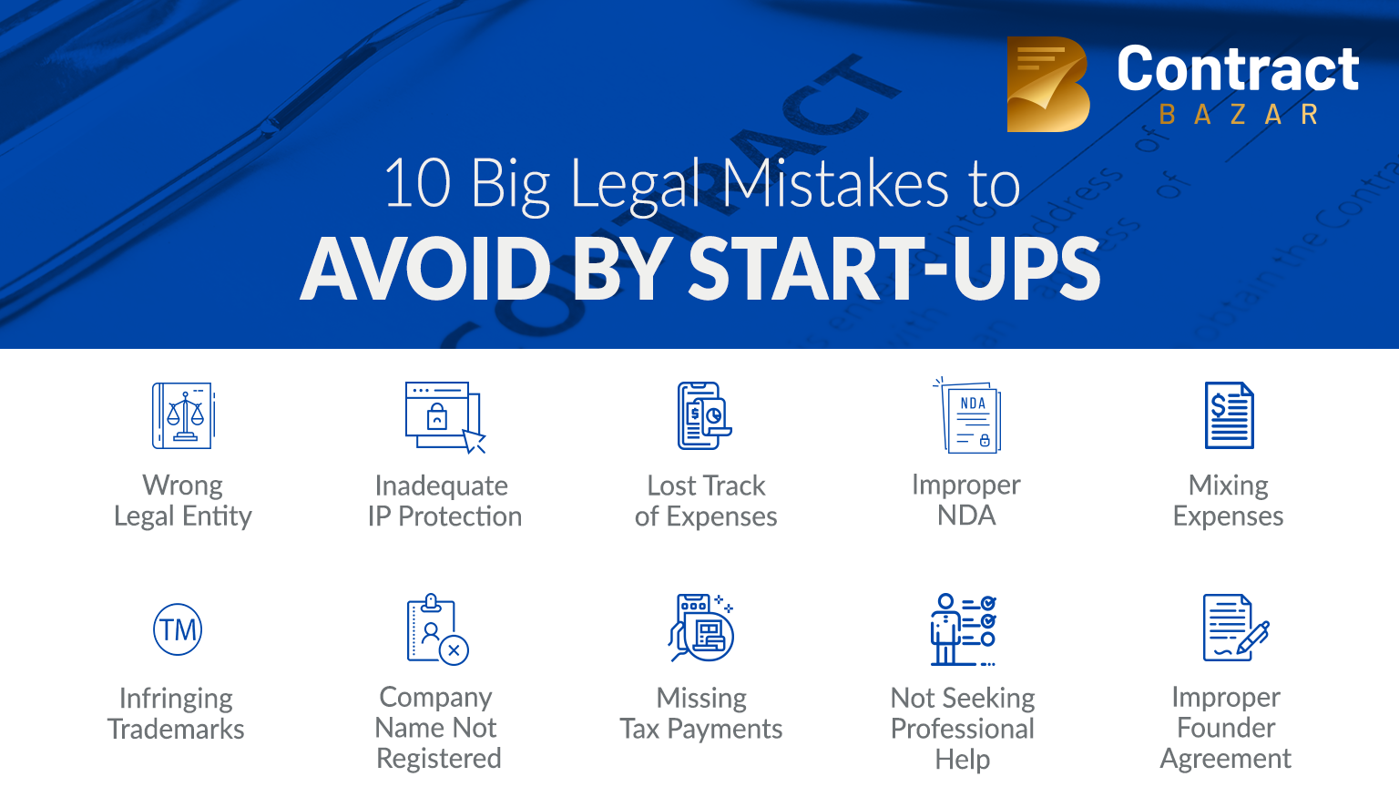 10 Big Legal Mistakes made by Start-ups