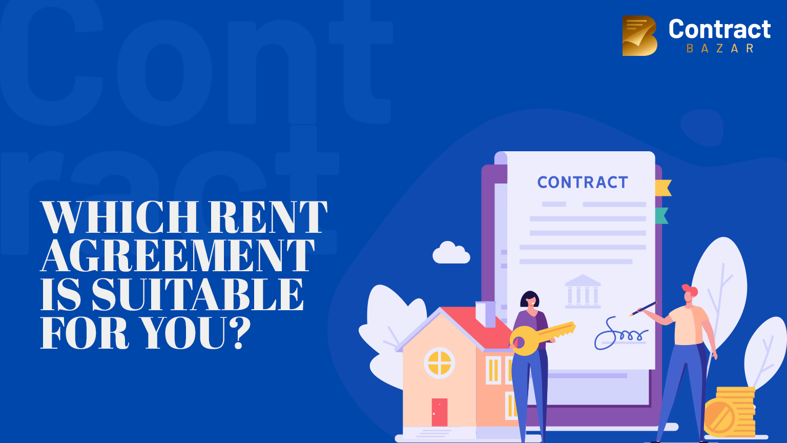 whicch rent agreement is suitable for you