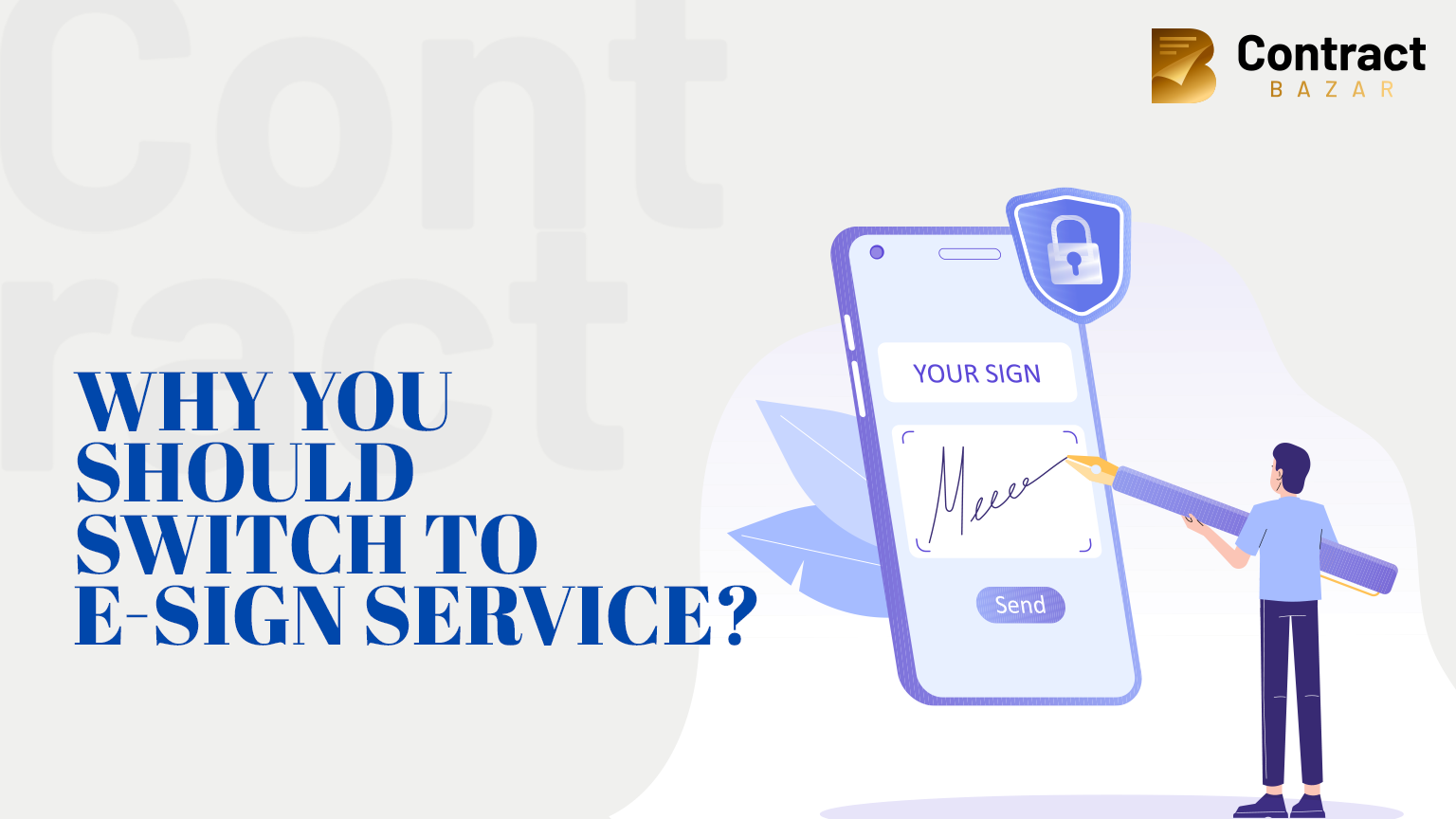 Why you should switch to E-sign service
